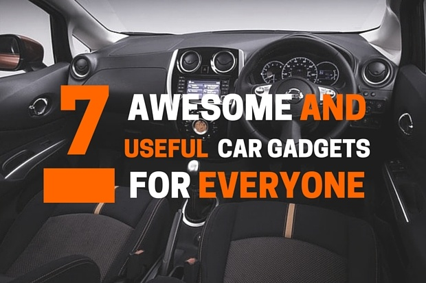 7 Car Gadgets That You Should Have | Nationwide Vehicle